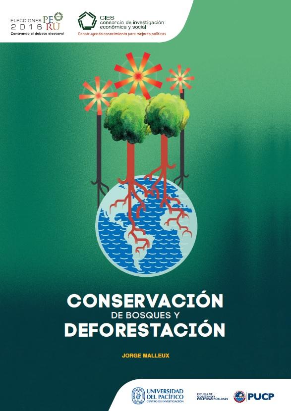 Documento de Política: Conservación de bosques y deforestación
