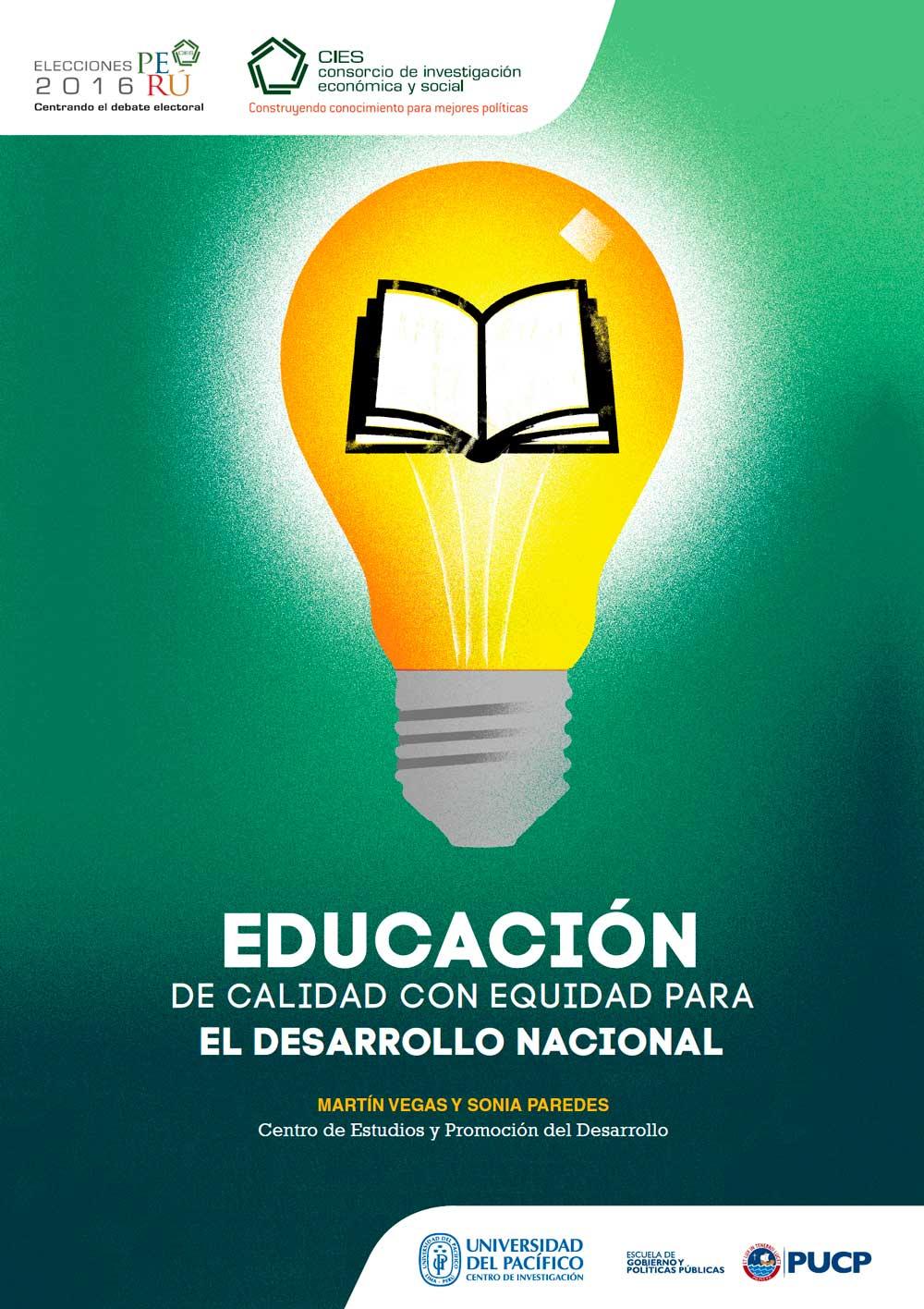Documento de Política: Educación de calidad con equidad para el desarrollo nacional