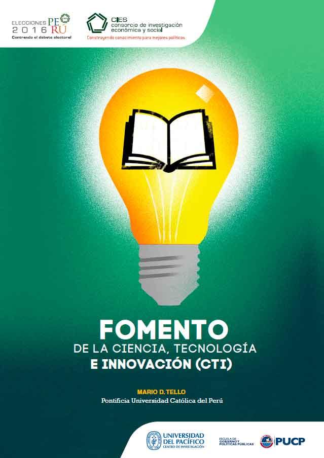 Documento de Política: Fomento de la ciencia, tecnología e innovación (CTI)