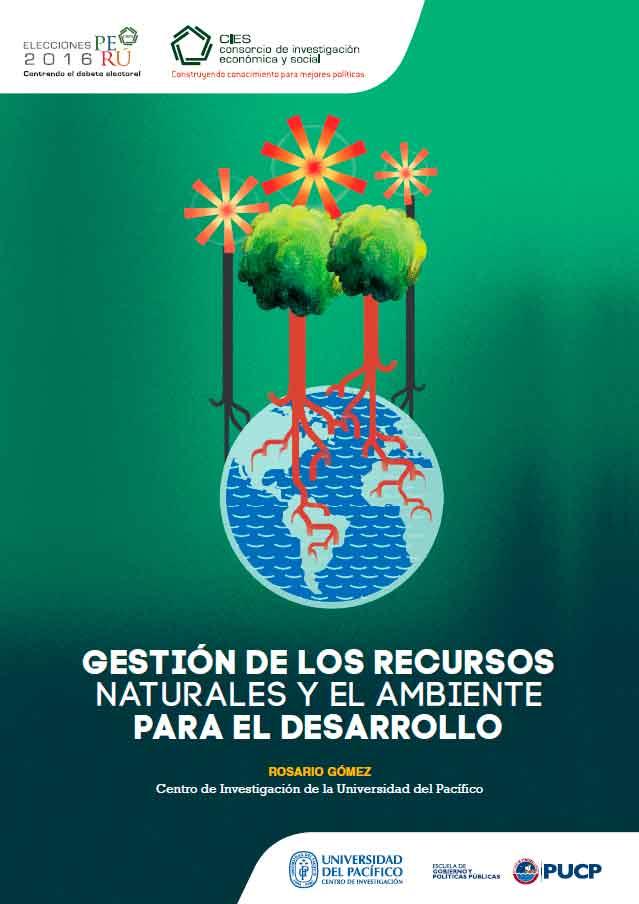 Documento de Política: Gestión de los recursos naturales y el ambiente para el desarrollo