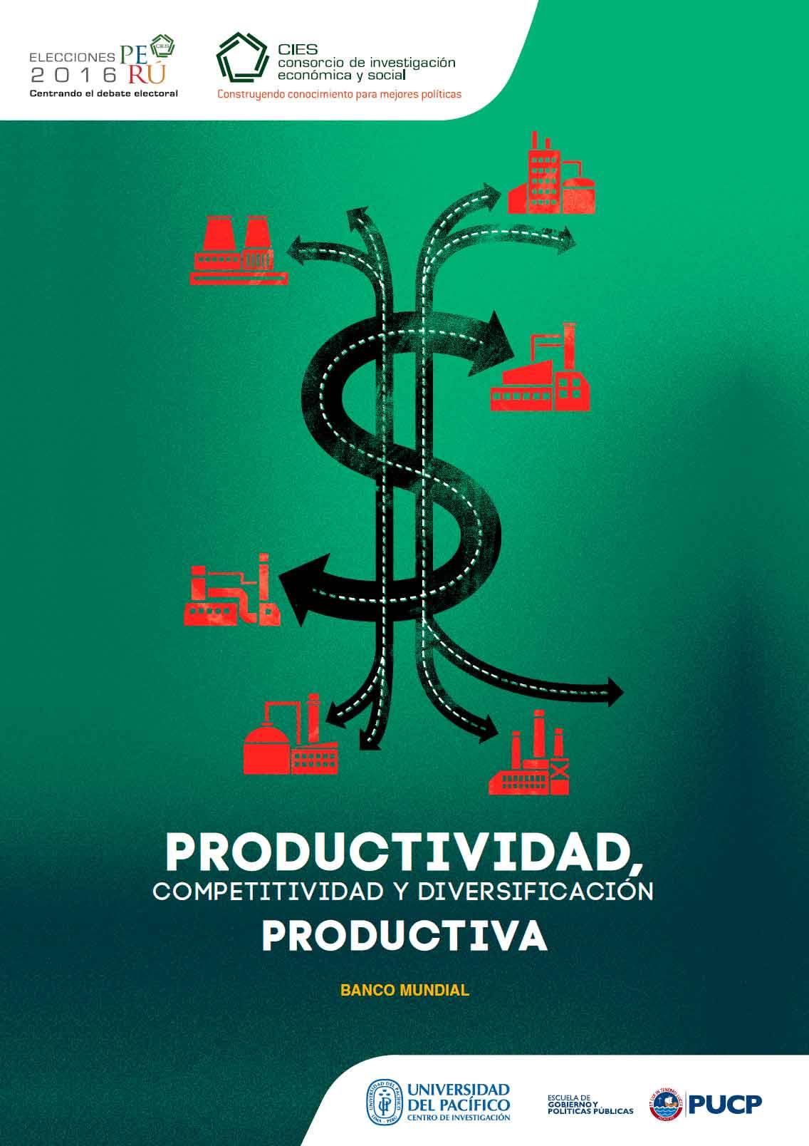 Documento de Política: Productividad, competitividad y diversificación productiva