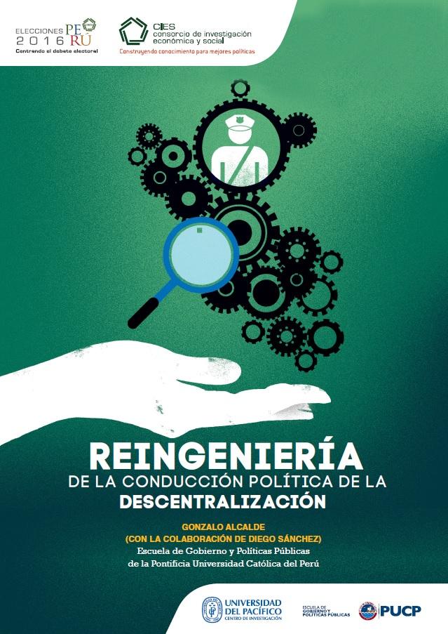 Documento de política: Reingeniería de la conducción política de la descentralización