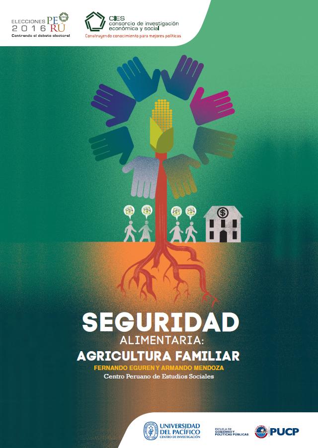 Documento de Política: Seguridad alimentaria: agricultura familiar