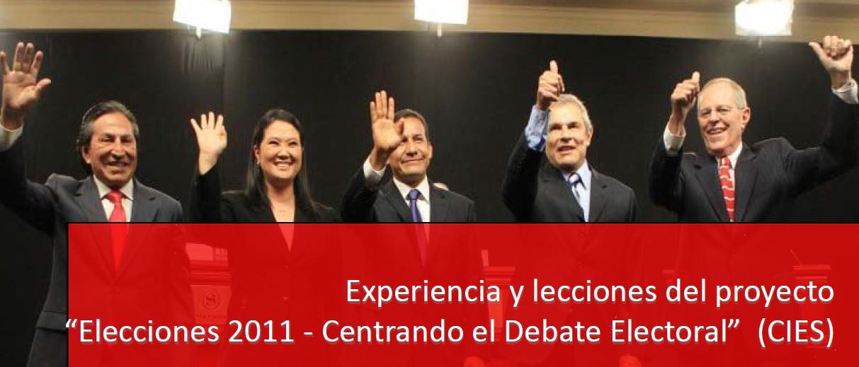 """Experiencia y lecciones del proyecto """"Elecciones 2011 ‐ Centrando el Debate Electoral"""
