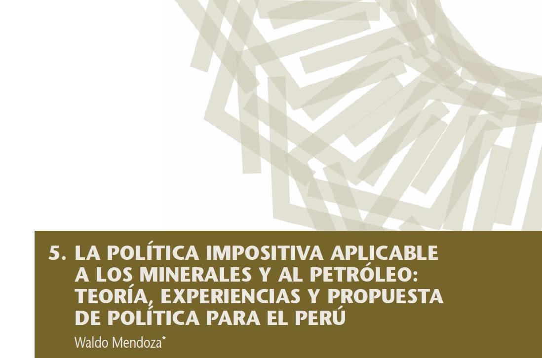 Políticas impositivas a los minerales y el petróleo